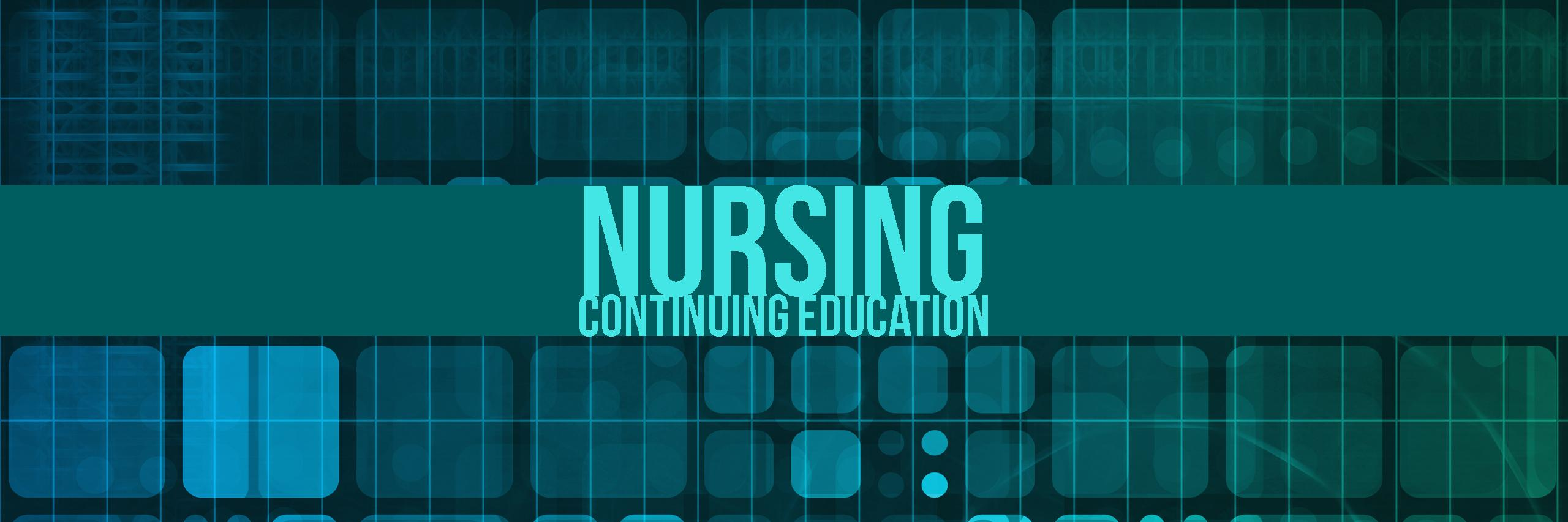 Nursing Continuing Education